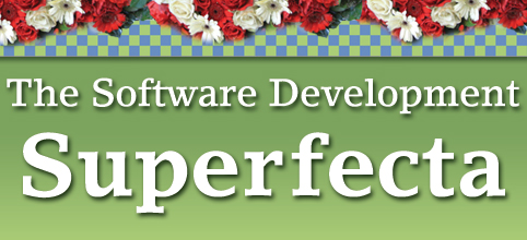 the software development superfecta